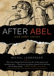 After Abel by Michal Lemberger