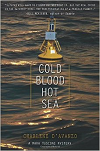 Cold Blood Hot Sea