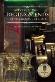 Everything Begins and Ends at the Kentucky Club by Benjamin Alire Saenz